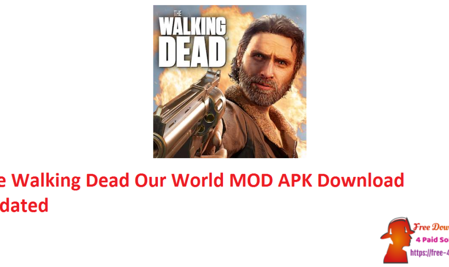 The Walking Dead Our World 17.0.6.5647 MOD APK [Updated]