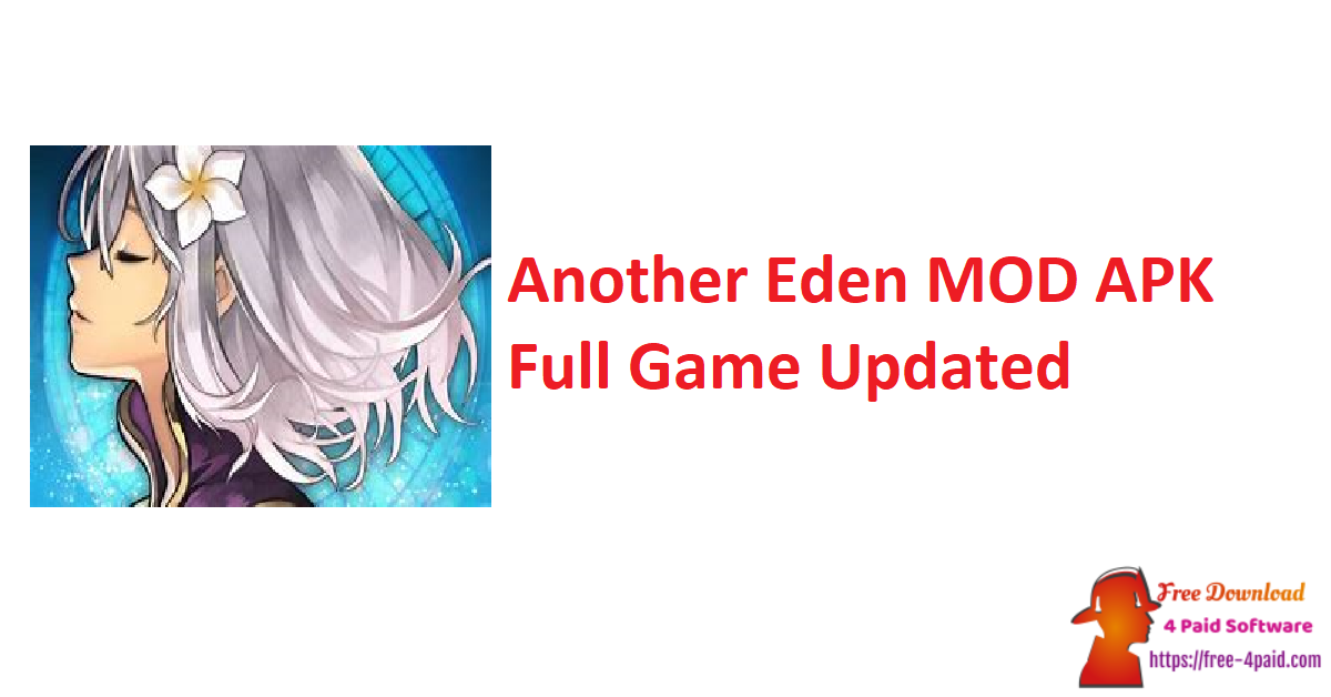 Another Eden MOD APK Full Game Updated
