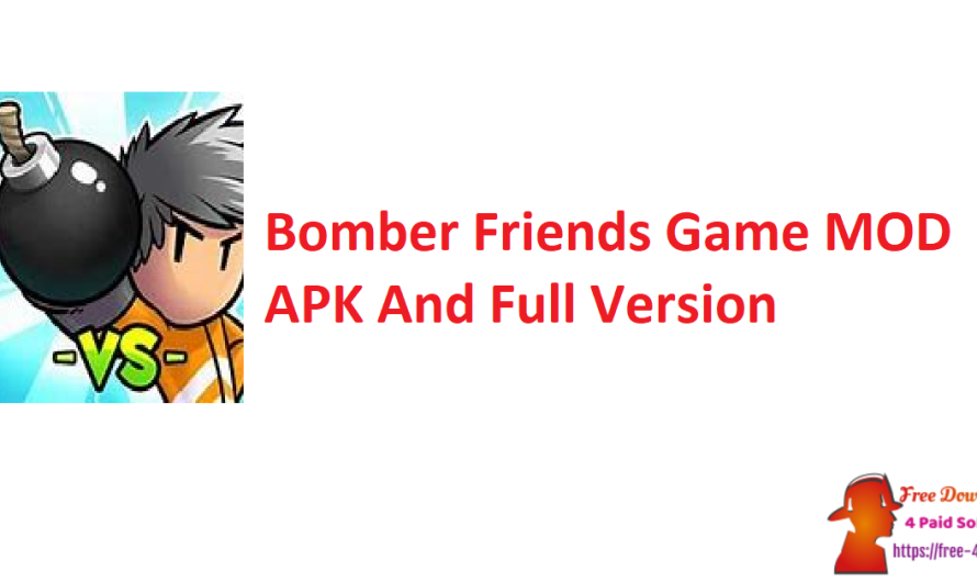 Bomber Friends Game 4.28 MOD APK And Full Version