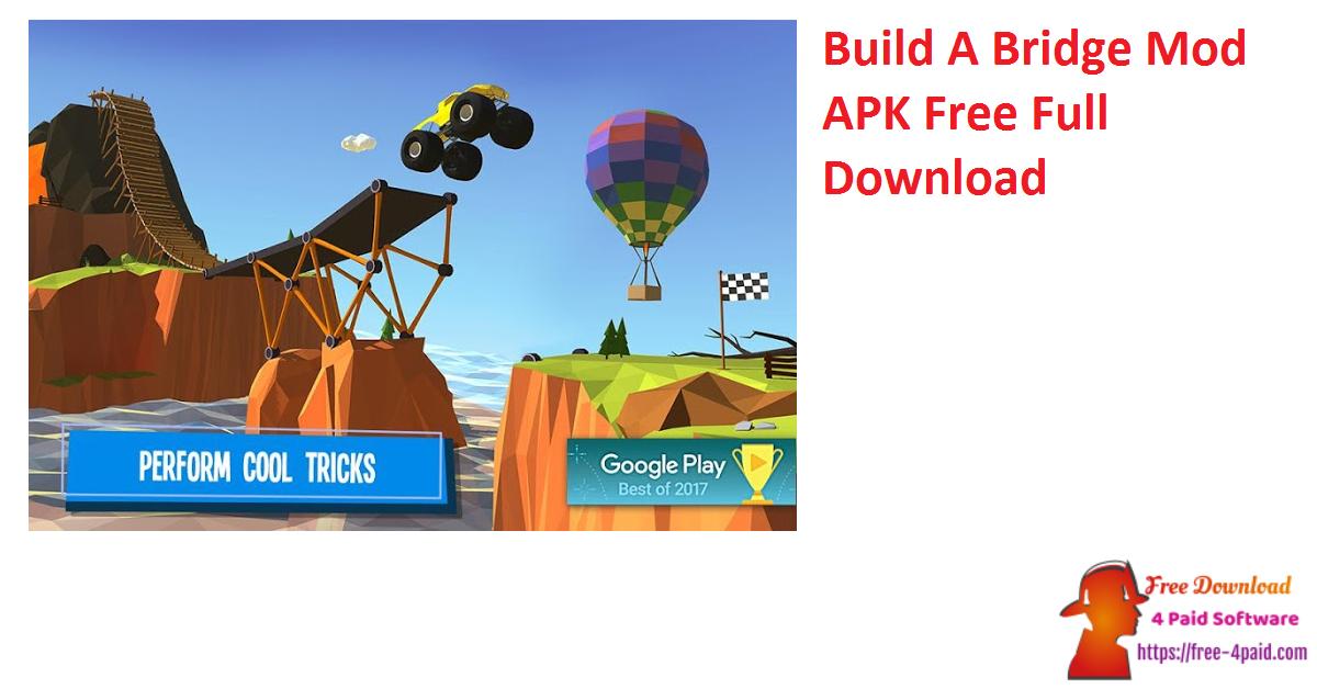 Build A Bridge Mod APK Free Full Download