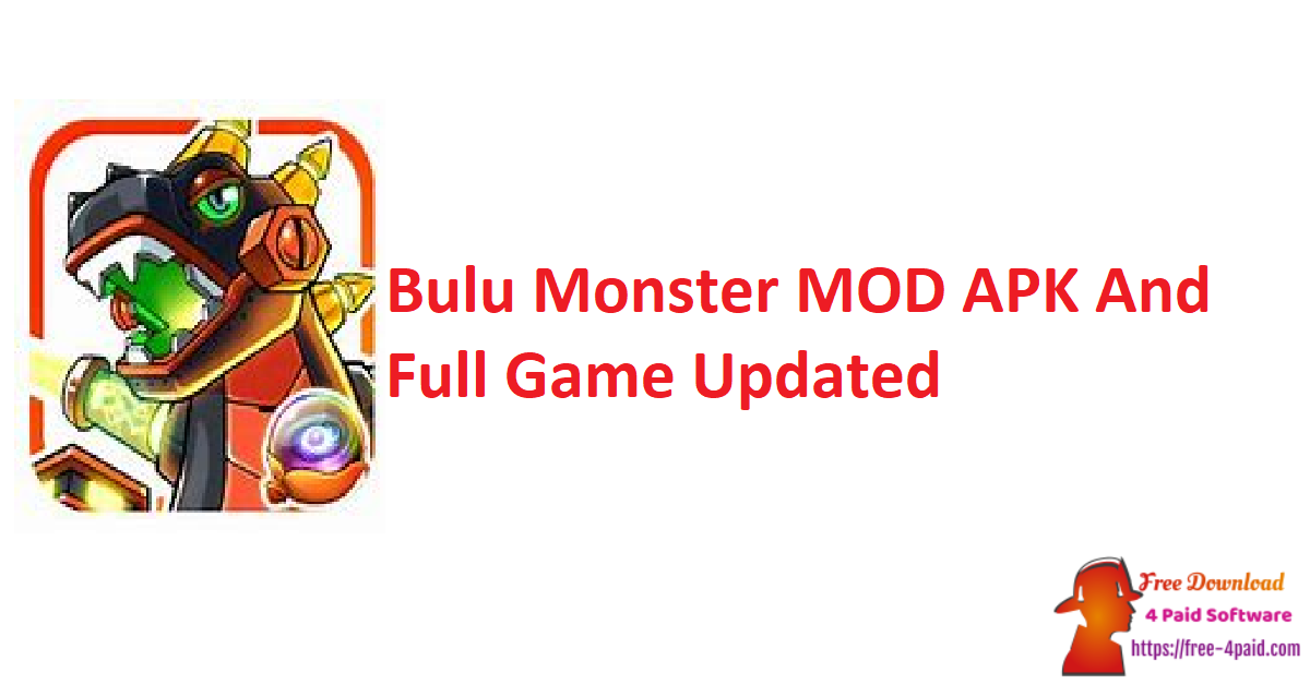 Bulu Monster MOD APK And Full Game Updated