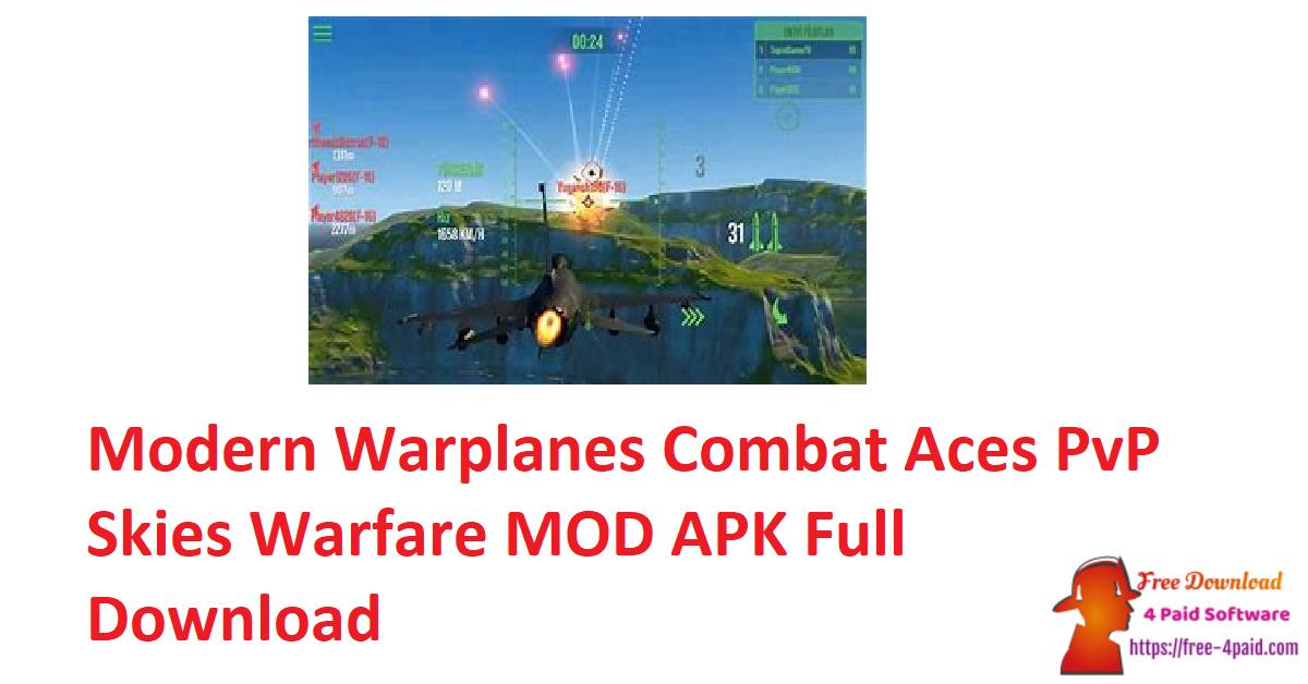 Modern Warplanes Combat Aces PvP Skies Warfare MOD APK Full Download