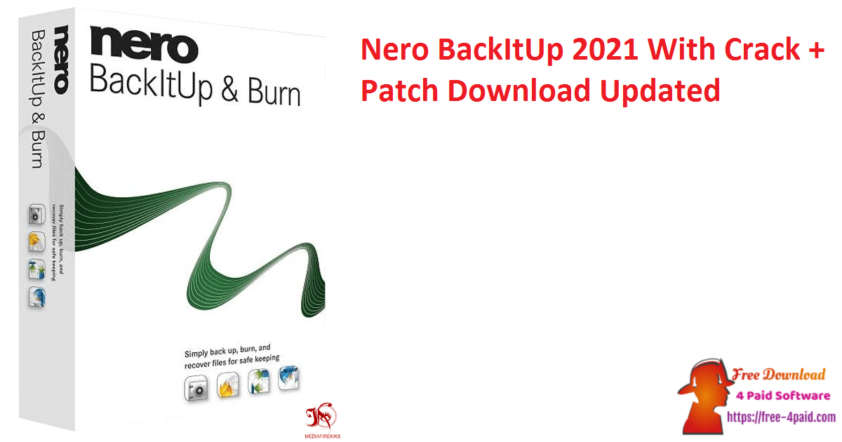 Nero BackItUp 2021 With Crack + Patch Download Updated
