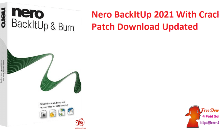 Nero BackItUp 2021 23.0.129 Crack + Patch Download [Updated]