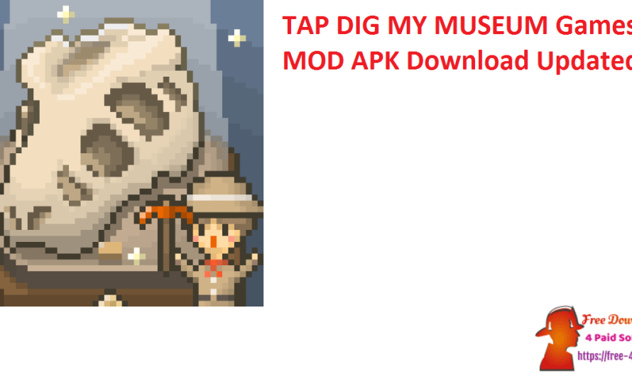 TAP DIG MY MUSEUM Games 1.7.3 MOD APK Download [Updated]