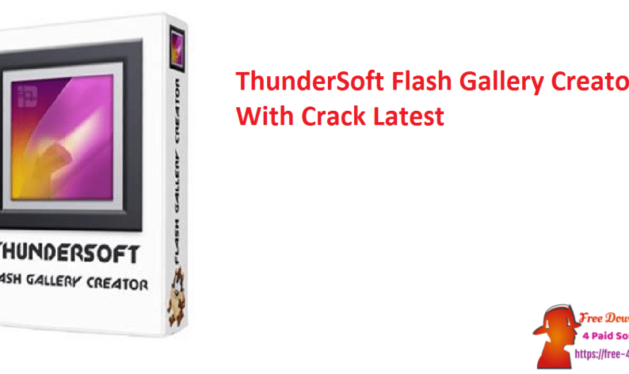 ThunderSoft Flash Gallery Creator 2.7.0 With Crack [Latest]