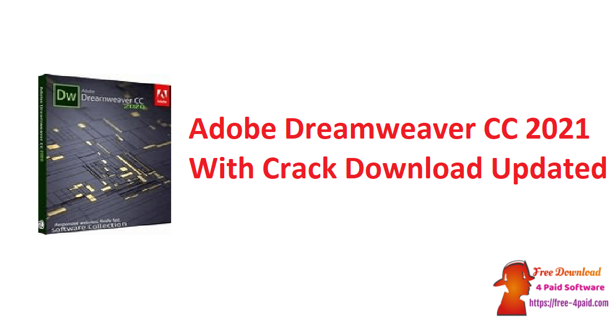 Adobe Dreamweaver CC 2021 With Crack Download Updated