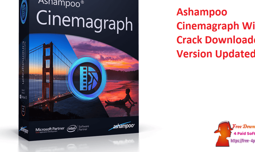 Ashampoo Cinemagraph 1.0.2 With Crack Downloaded Version [Updated]