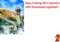 Bass Fishing 3D II Games MOD APK Download Updated
