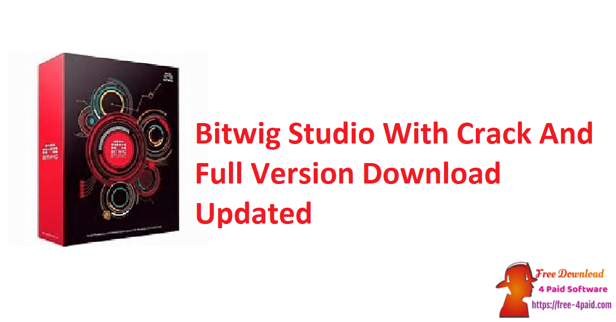 Bitwig Studio With Crack And Full Version Download Updated