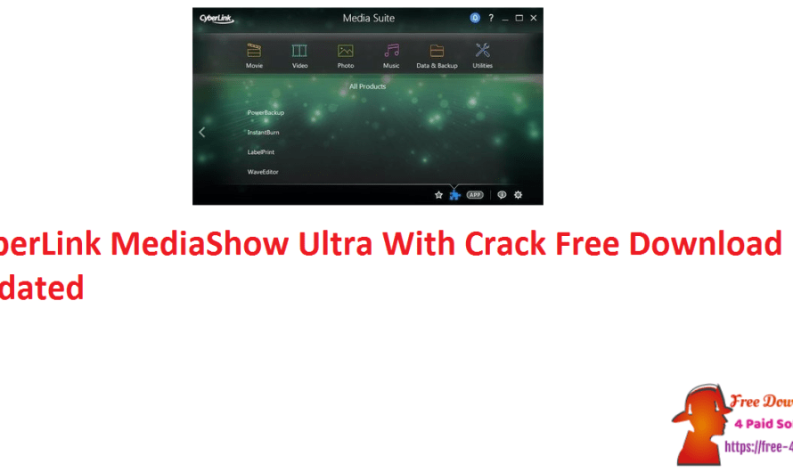 CyberLink MediaShow Ultra 6.0.12916 With Crack Free Download [Updated]