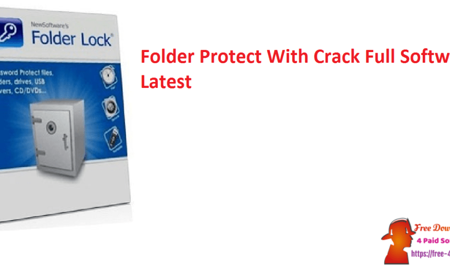 Folder Protect 2.0.7 With Crack Full Software [Latest]