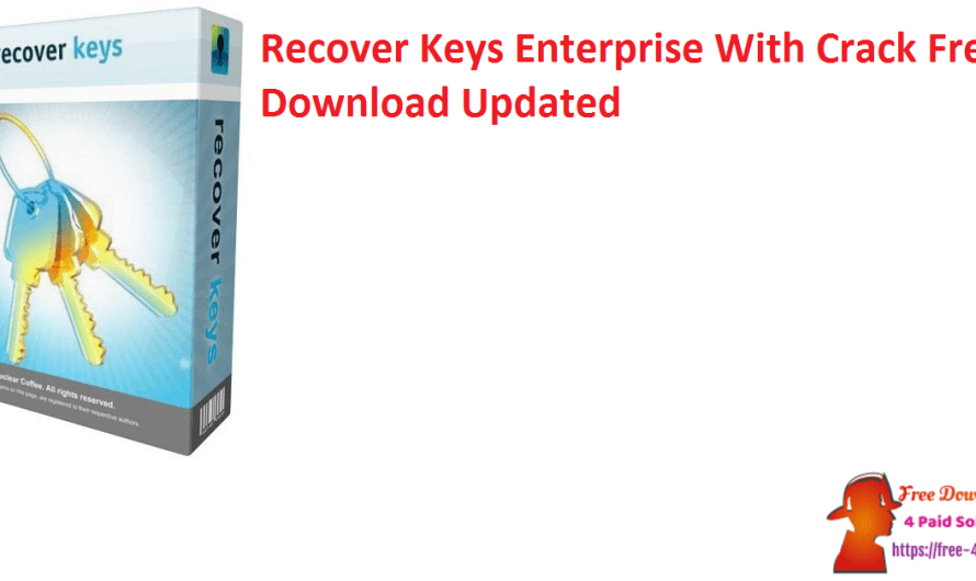 Recover Keys Enterprise 11.0.4.325 With Crack Free Download [Updated]