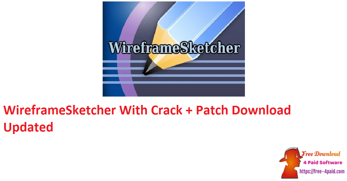 WireframeSketcher With Crack + Patch Download Updated