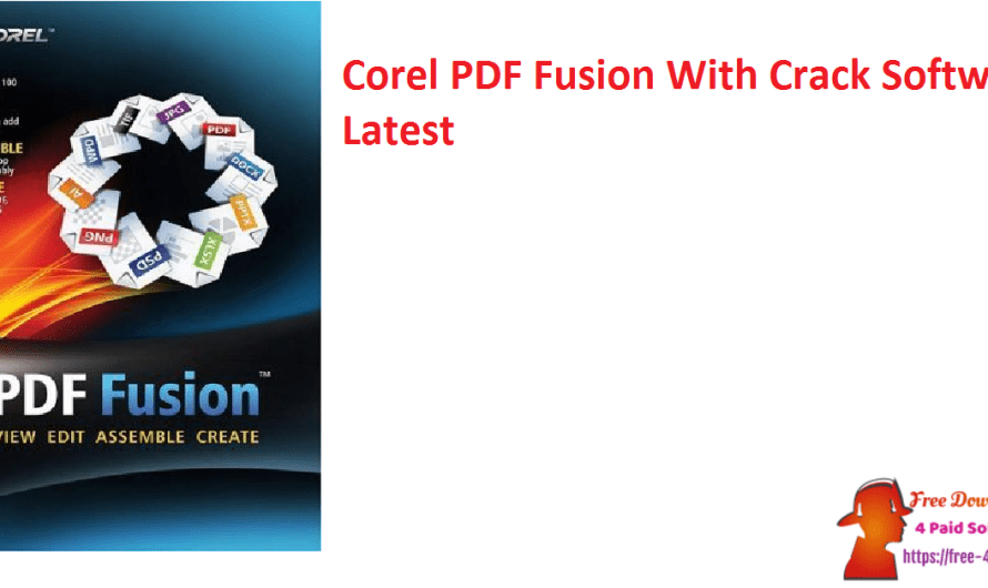 Corel PDF Fusion 1.14 With Crack Software [Updated]