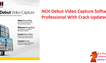 NCH Debut Video Capture Software Professional With Crack Updated