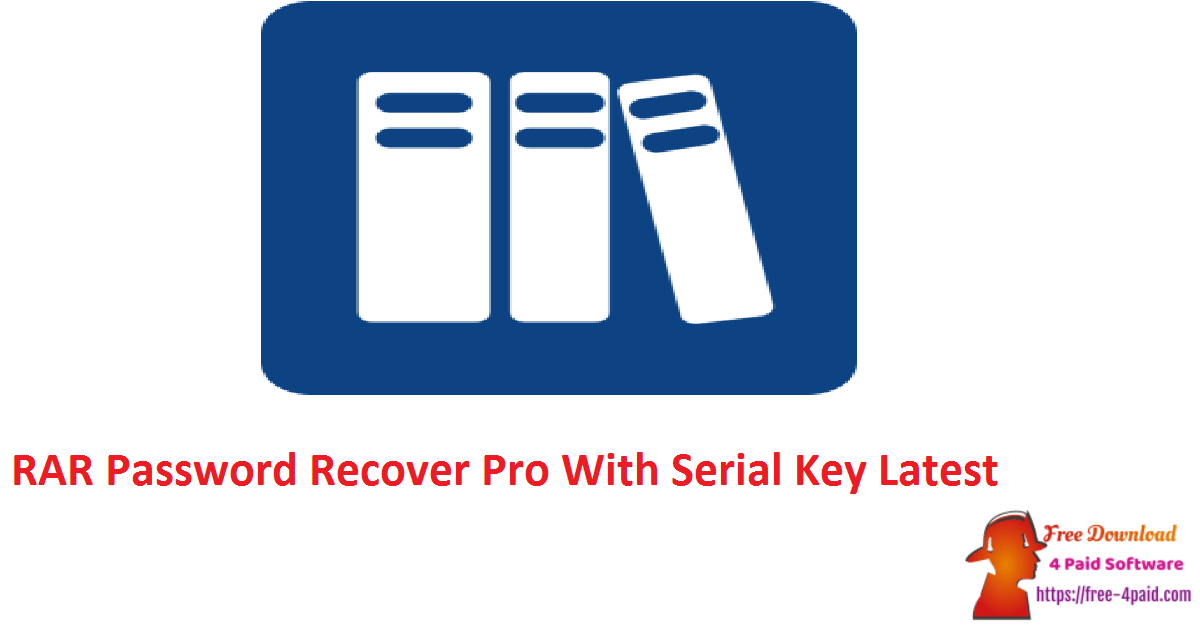 RAR Password Recover Pro With Serial Key Latest