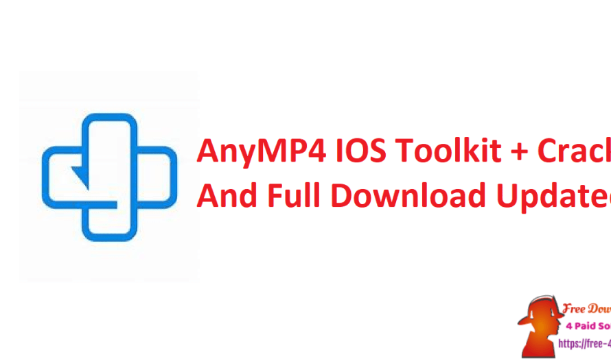 AnyMP4 IOS Toolkit 9.0.76 + Crack And Full Download [Updated]