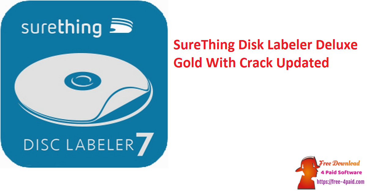 SureThing Disk Labeler Deluxe Gold With Crack Updated