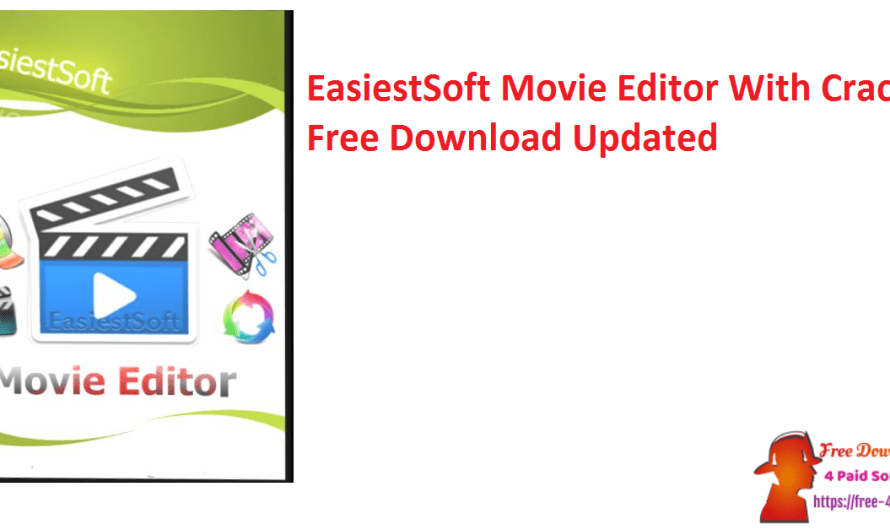 EasiestSoft Movie Editor 5.2.1 With Crack Free Download [Updated]