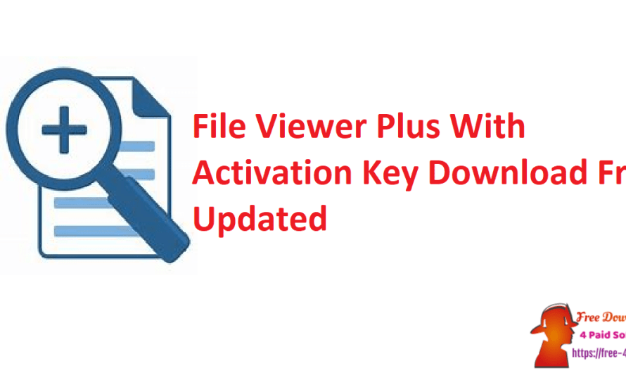 File Viewer Plus 4.0.2.4 Crack + Activation Key Download Free [Updated]