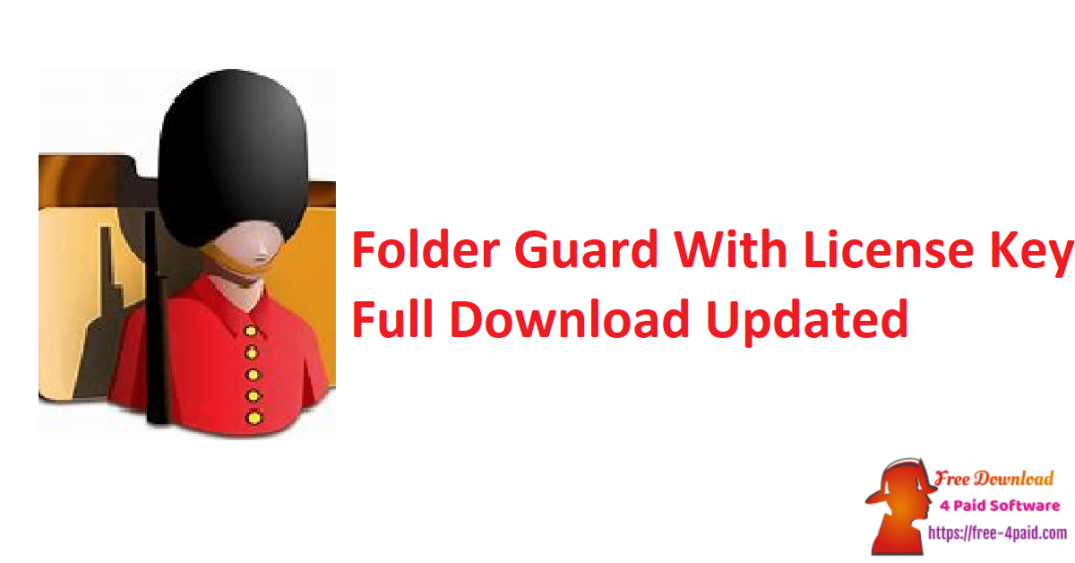 Folder Guard With License Key Full Download Updated