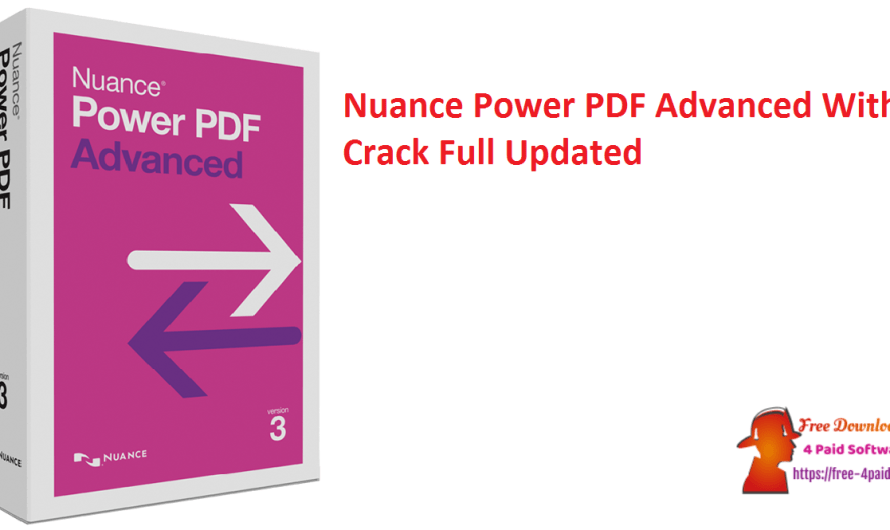 Nuance Power PDF Advanced 3.1.0.7 With Crack Full [Updated]