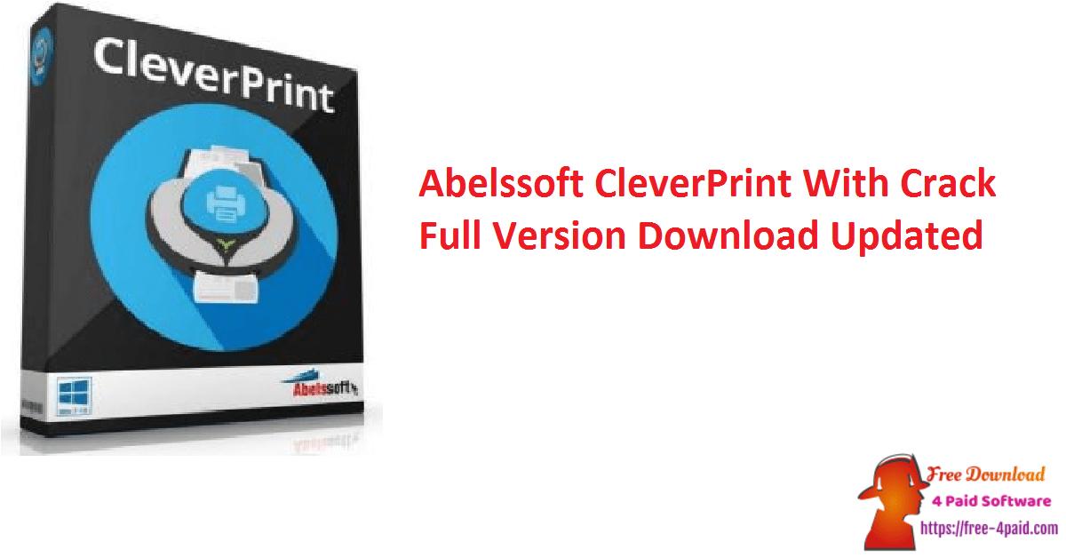 Abelssoft CleverPrint With Crack Full Version Download Updated