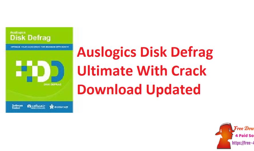 Auslogics Disk Defrag Ultimate 4.12.0.1 With Crack Download [Updated]