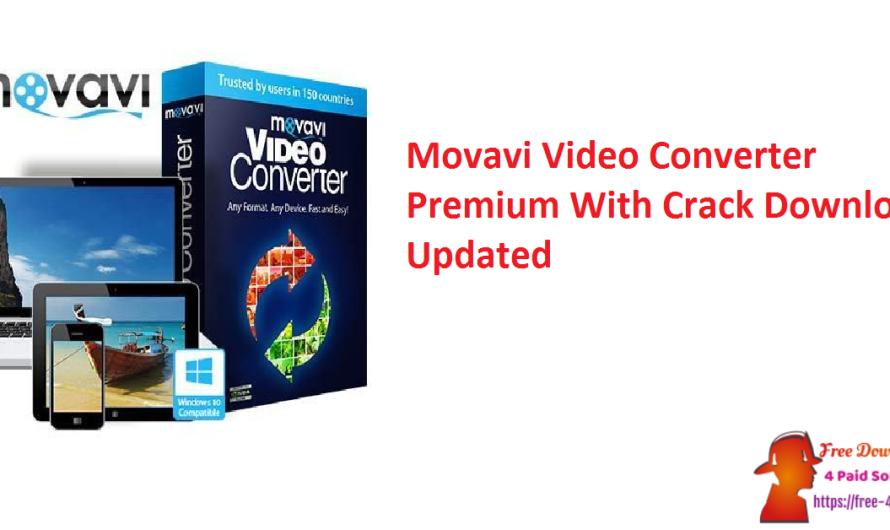 Movavi Video Converter Premium 21.5 With Crack Download [Updated]