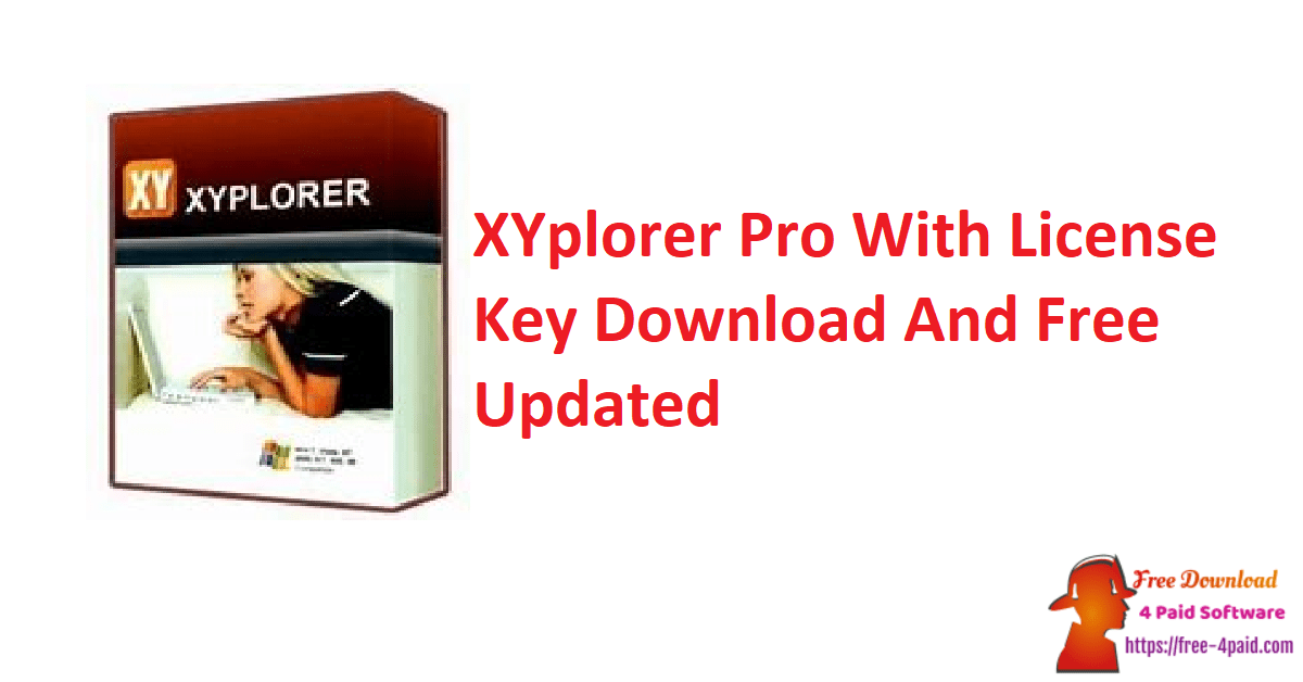 XYplorer Pro With License Key Download And Free Updated