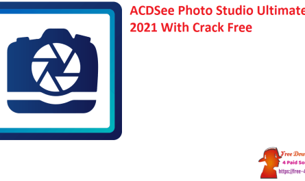 ACDSee Photo Studio Ultimate 2021 With Crack Free