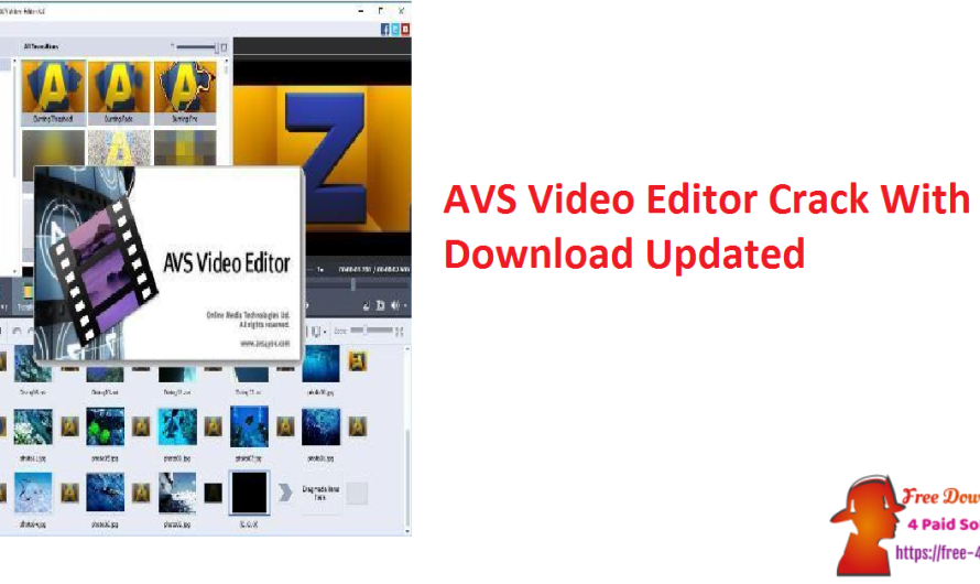 AVS Video Editor 9.5.1.383 Crack With Key Download [Updated]