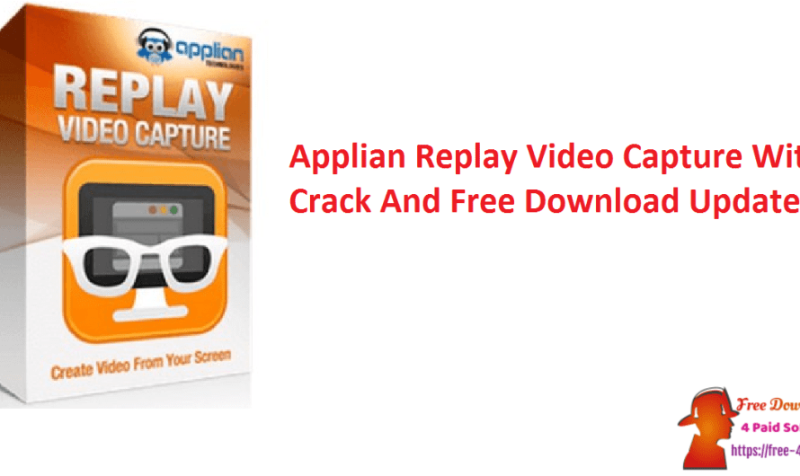 Applian Replay Video Capture 9.1.3 Crack And Download [Updated]