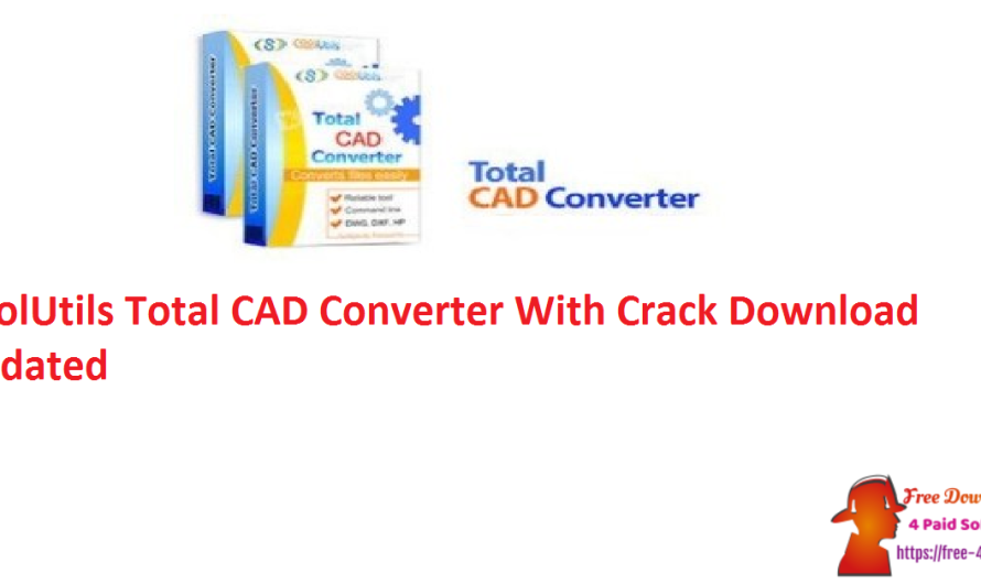 CoolUtils Total CAD Converter 3.1.0.182 Crack Download [Updated]
