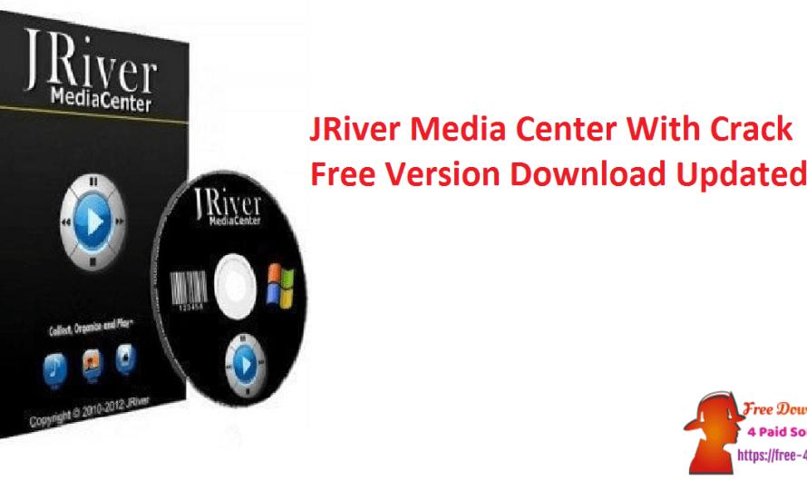 JRiver Media Center 28.0.53 With Crack Free Version Download [Updated]