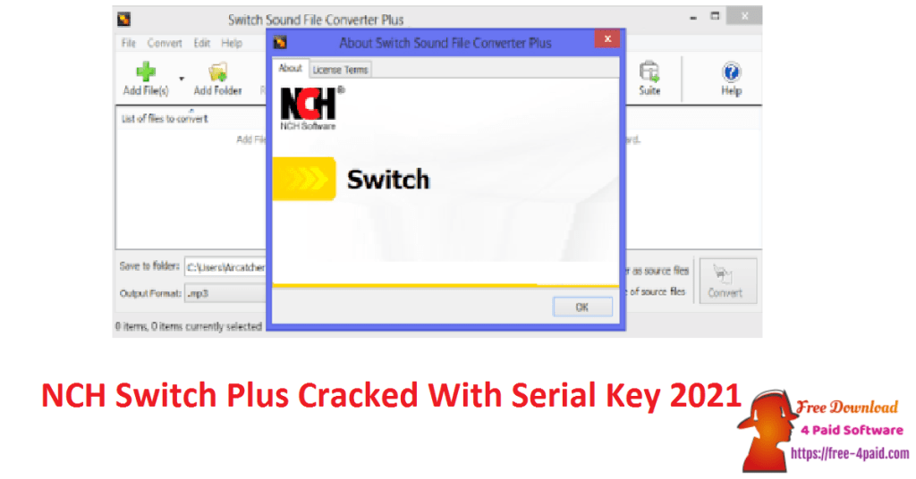 NCH Switch Plus Cracked With Serial Key 2021