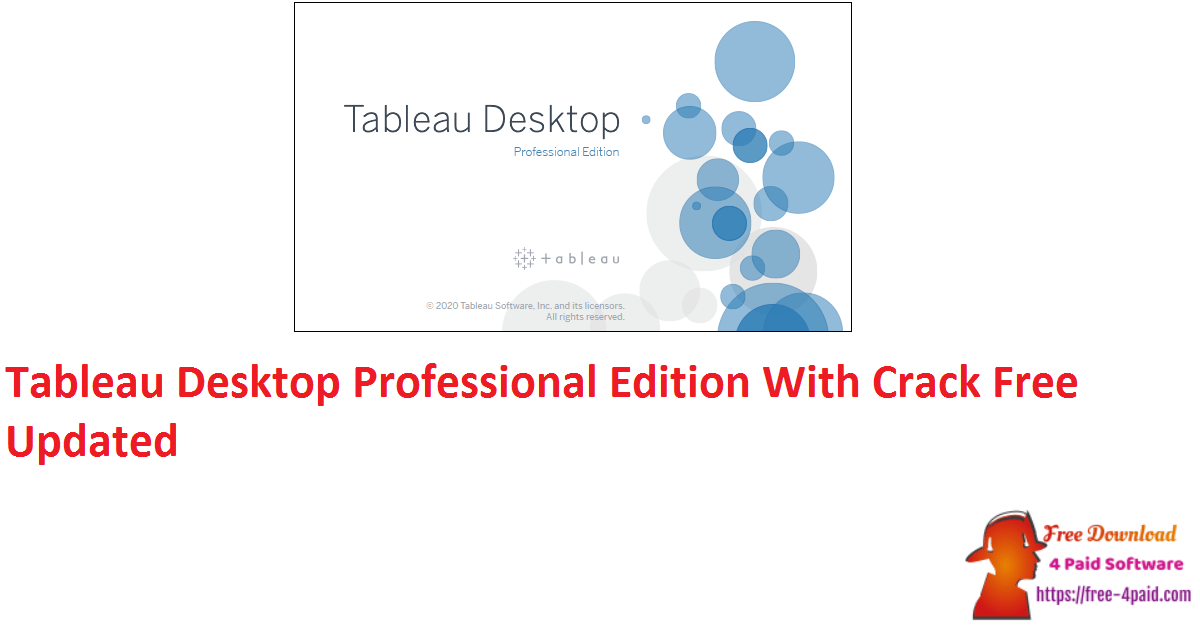 Tableau Desktop Professional Edition With Crack Free Updated