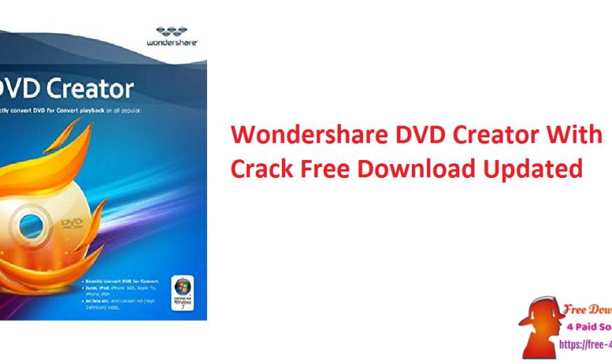 Wondershare DVD Creator 6.6.1 With Crack Free Download [Updated]