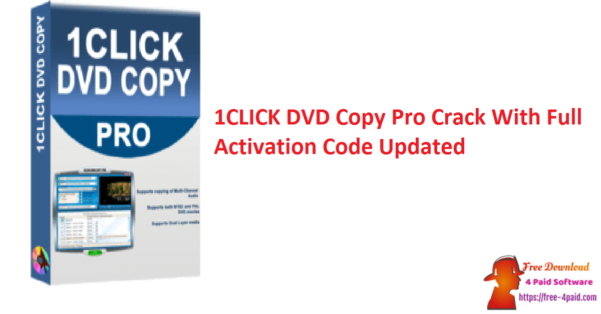 1CLICK DVD Copy Pro Crack With Full Activation Code Updated