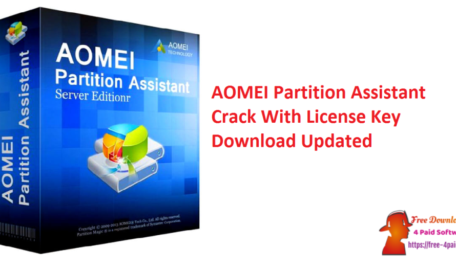 AOMEI Partition Assistant 9.4 With Crack + License Key Download [Updated]