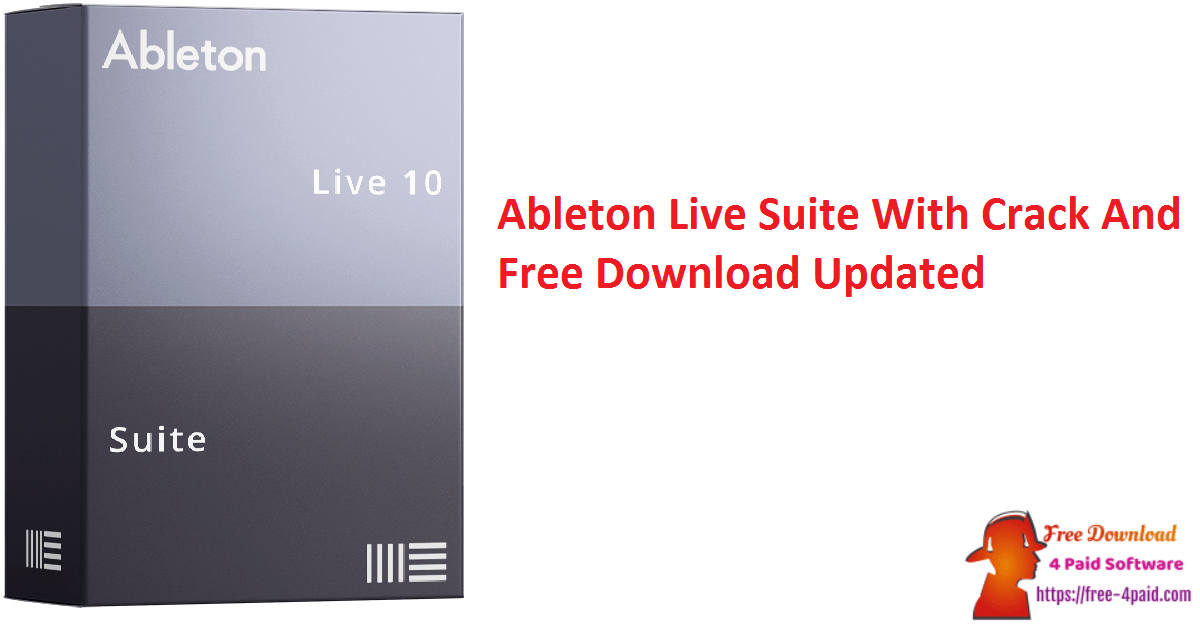 Ableton Live Suite With Crack And Free Download Updated