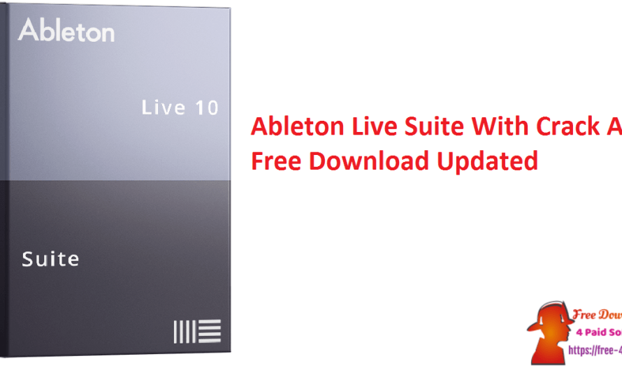 Ableton Live Suite 11.0.6 With Crack And Free Download [Updated]