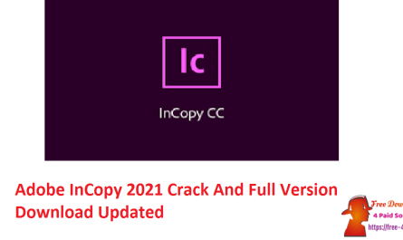 Adobe InCopy 2021 Crack And Full Version Download Updated