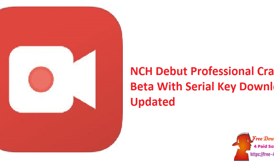 NCH Debut Professional Crack 6.22 Beta With Serial Key [Updated]