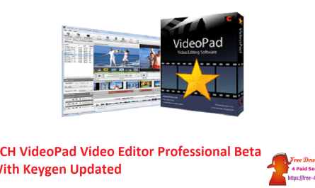 NCH VideoPad Video Editor Professional Beta With Keygen Updated