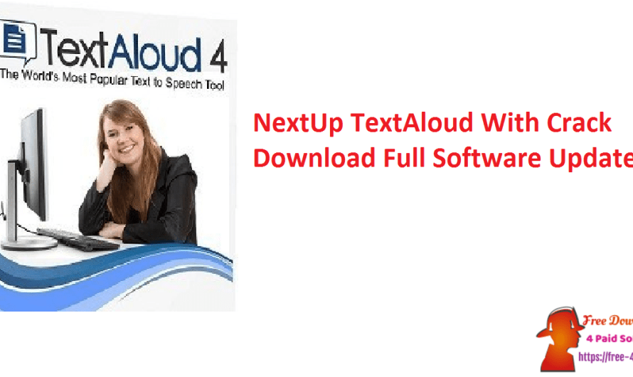 NextUp TextAloud 4.0.62 With Crack Download Full Software [Updated]