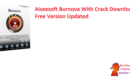 Aiseesoft Burnova With Crack Download Free Version Updated