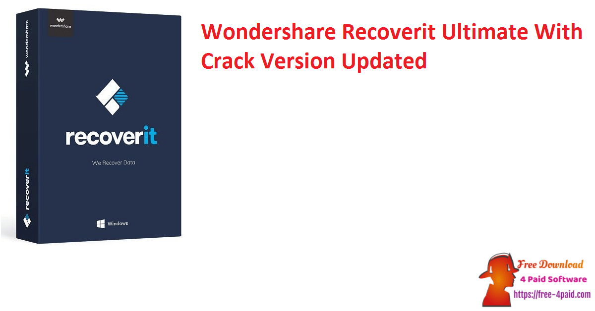 Wondershare Recoverit Ultimate With Crack Version Updated