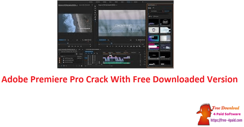 Adobe Premiere Pro Crack With Free Downloaded Version